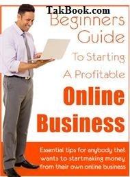 دانلود کتاب راهنمای شروع یک کسب و کار اینترنتی پرسود